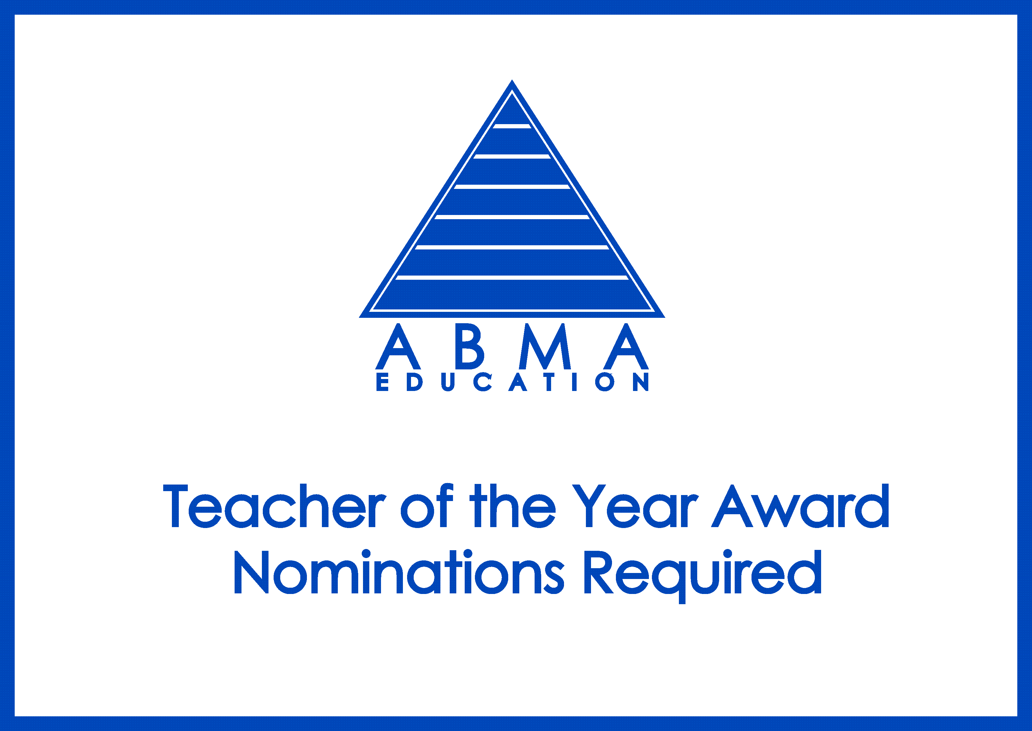 ABMA Education Teacher of the Year Award Nominations Required